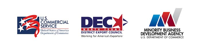 Event Host Organizations U.S. Commercial Service, North Texas District Export Council, and Minority Business Development Agency