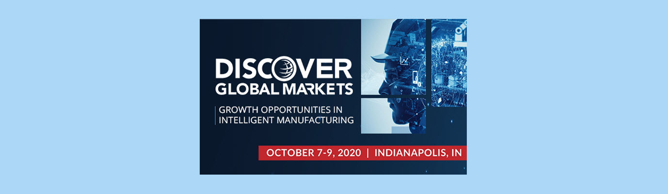 banner for discover global markets intelligent manufacturing business conference